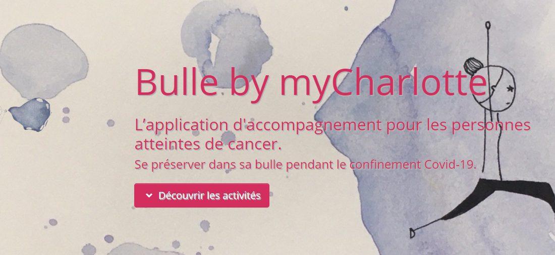 Bulle by MyCharlotte : Une initiative pour aider les malades du cancer pendant le confinement