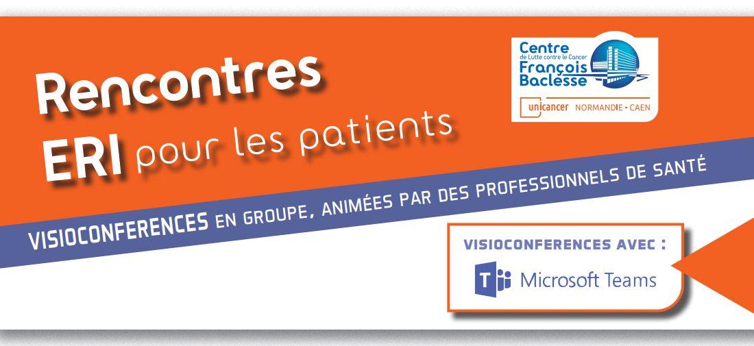 Les prochaines Rencontres ERI pour les patients, en visioconférence